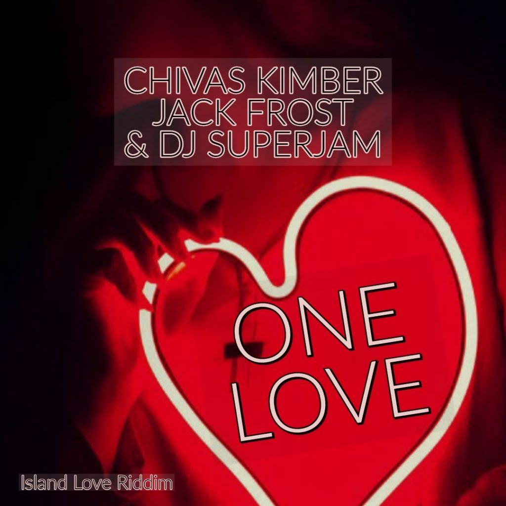 Chivas Kimber - One Love