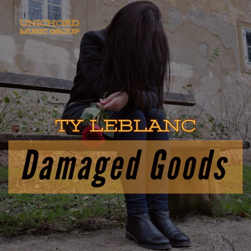 Ty LeBlanc - Damaged Goods