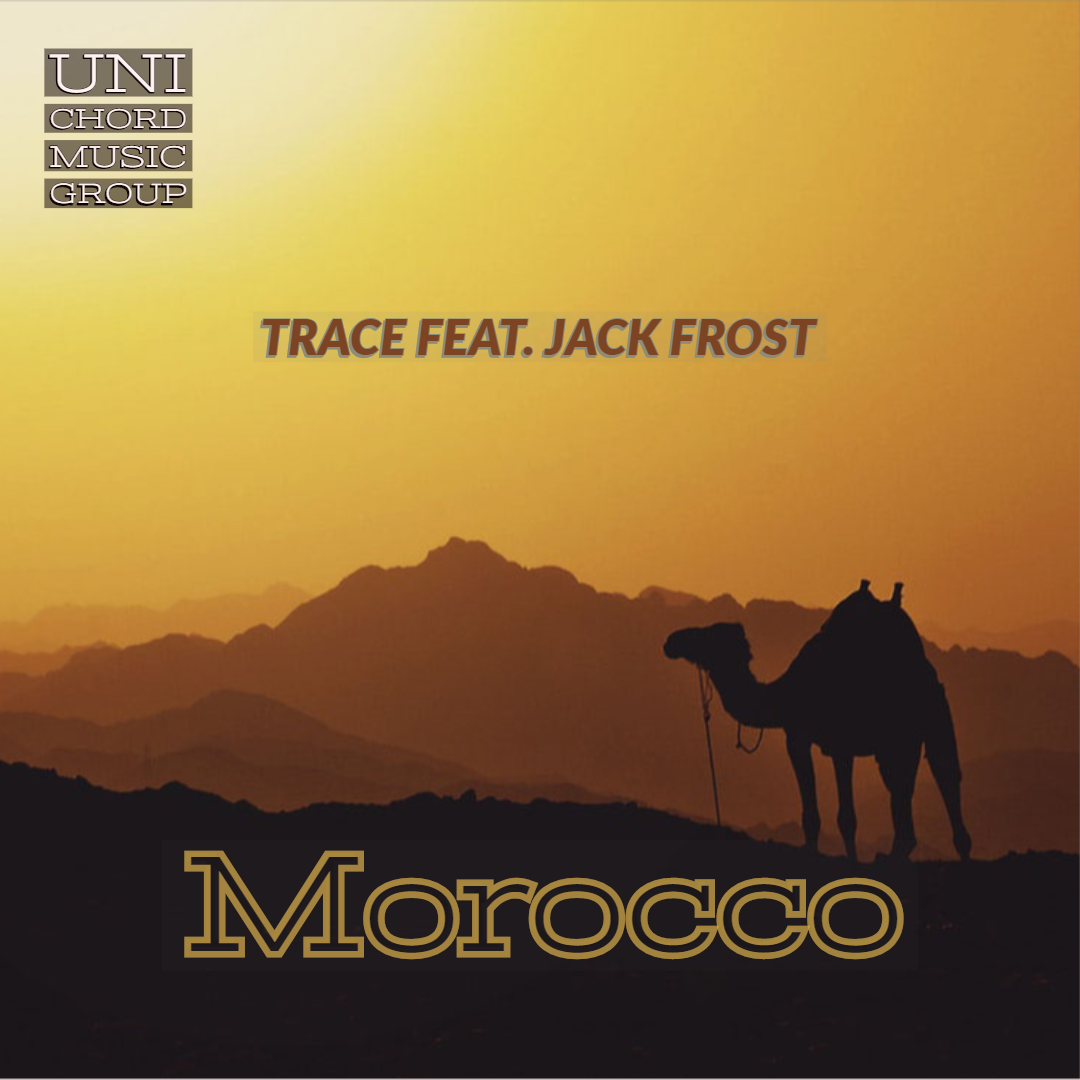 Trace feat Jack Frost Morocco
