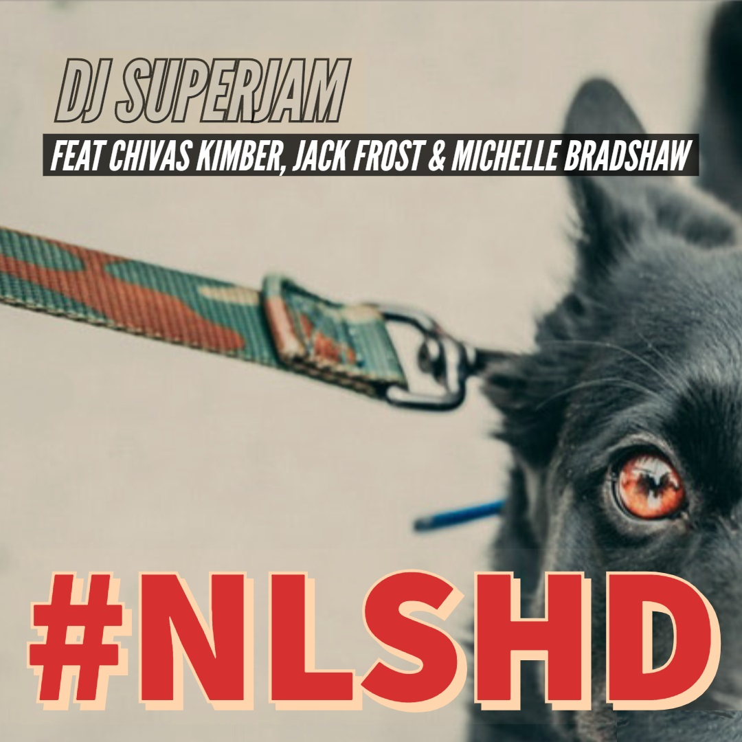 DJ Superjam - Unleashed feat. Chivas Kimber, Jack Frost and Michelle Bradshaw